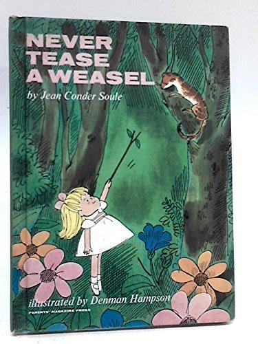 9780819300959: Never Tease a Weasel