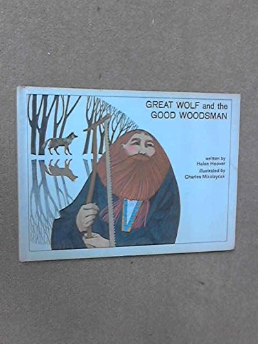 9780819301703: Great Wolf and the Good Woodsman