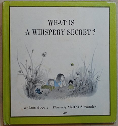 9780819302311: What Is a Whispery Secret?