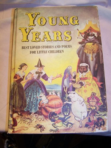 9780819303561: Young Years: Best Loved Stories and Poems for Little Children