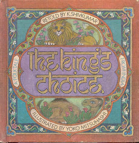 9780819303646: The King's Choice: A Folktale from India
