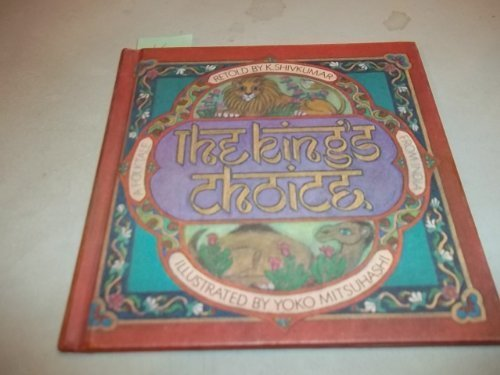 9780819303653: The King's Choice: A Folktale from India