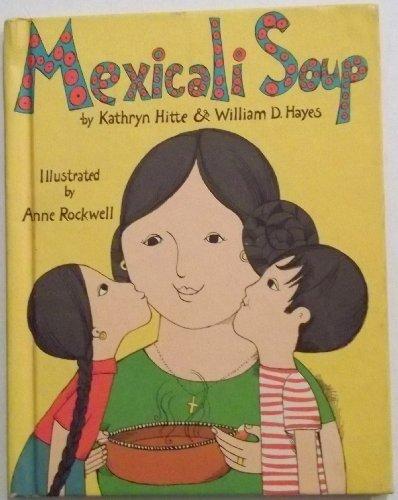 9780819304025: Mexicali soup