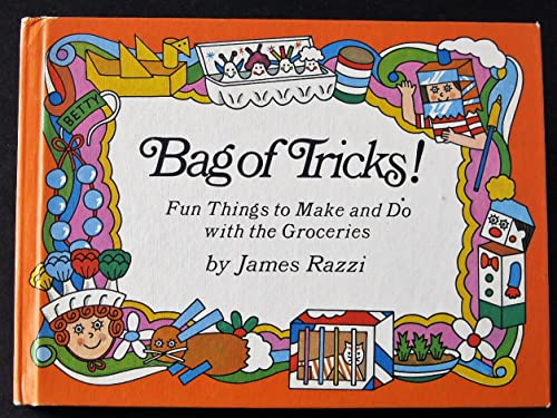 9780819304506: Bag of Tricks! : Fun Things to Make and Do with the Groceries