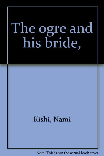 9780819304711: The Ogre and His Bride