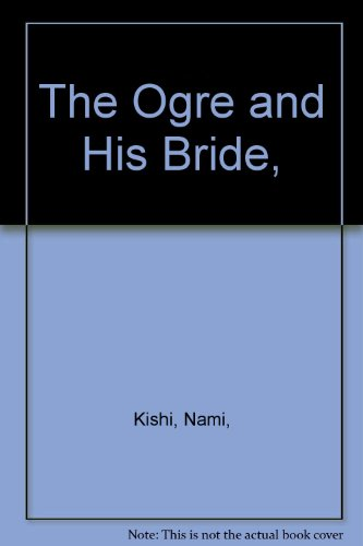 9780819304728: The Ogre and His Bride,