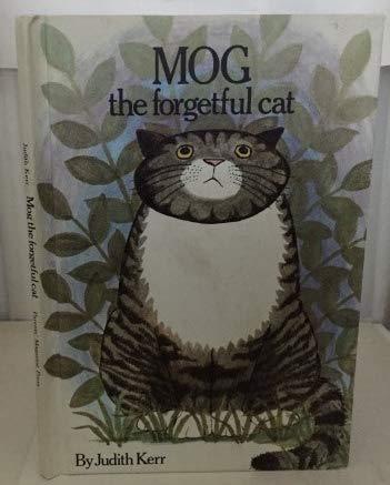 Mog, the forgetful cat: Judith Kerr