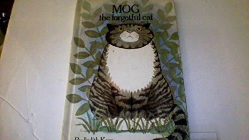 Mog, the forgetful cat: Kerr, Judith