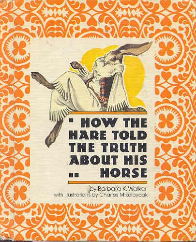 9780819305619: How the Hare Told the Truth About His Horse