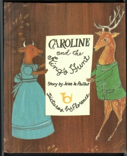 9780819306043: Caroline and the king's hunt