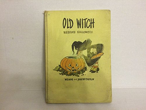 9780819306098: Old Witch rescues Halloween!