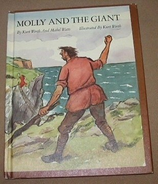 Molly and the Giant: Kurt Werth, Mabel Watts