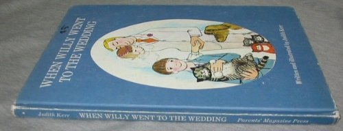 When Willy went to the wedding, (0819306584) by Judith Kerr
