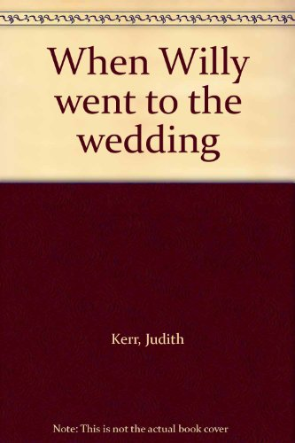 9780819306593: Title: When Willy went to the wedding