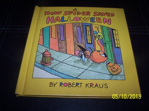 9780819306685: How Spider Saved Halloween