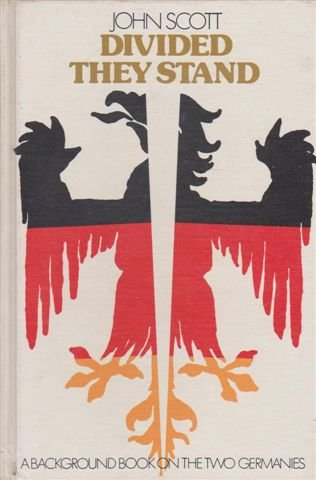 Divided They Stand, a Background Book on the Two Germanies