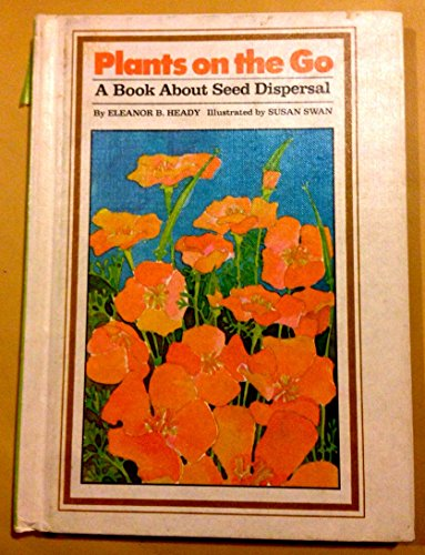 9780819307262: Plants on the Go: A Book About Seed Dispersal (Finding-Out Books)