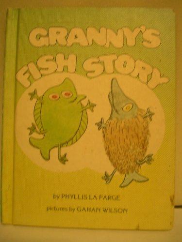 Granny's fish story: Phyllis La Farge