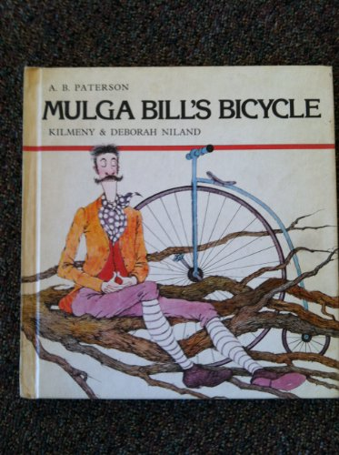 Mulga Bill's Bicycle: A. B. Paterson