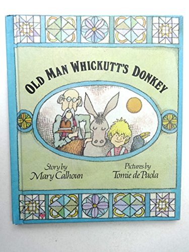 Old Man Whickutt's Donkey (0819307874) by Mary Calhoun