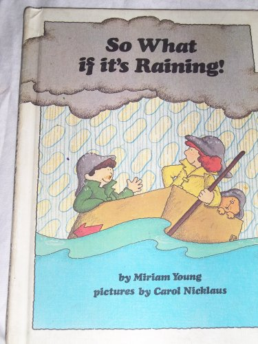 9780819308030: So What if it's Raining!