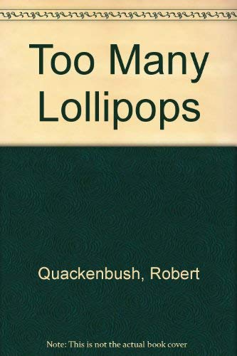 9780819308269: Too Many Lollipops