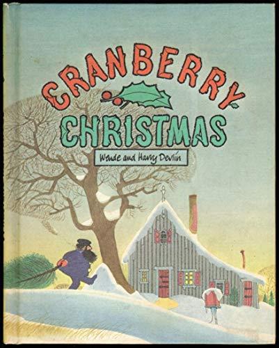 Cranberry Christmas: Devlin, Wende; Devlin, Harry