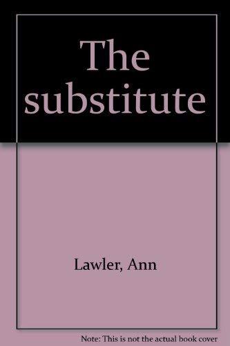 9780819309037: The substitute