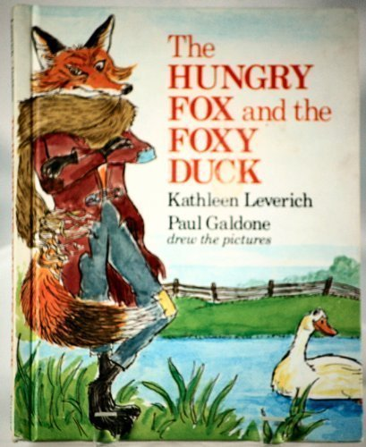 9780819309877: Hungry Fox and the Foxy Duck