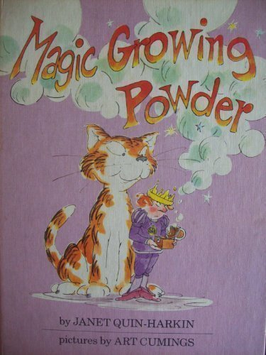 Magic Growing Powder (9780819310378) by Quin-Harkin, Janet; Cumings, Art