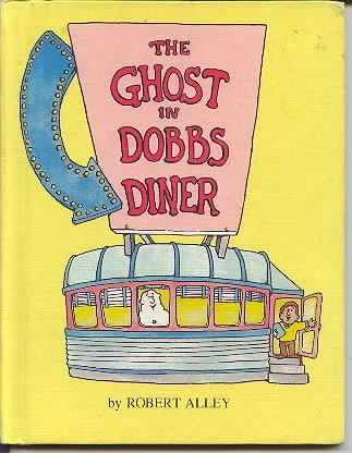 9780819310552: The Ghost in Dobbs Diner