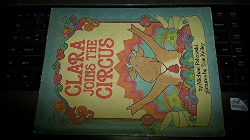 9780819310583: Clara Joins the Circus