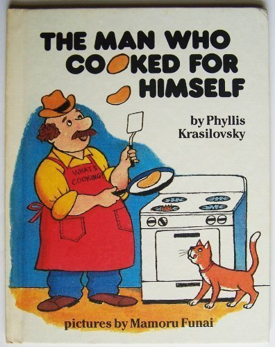 9780819310750: The Man Who Cooked for Himself (A Parents magazine read aloud and easy reading program original)
