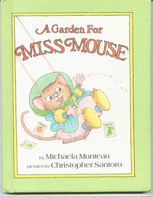 9780819310835: A Garden For Miss Mouse