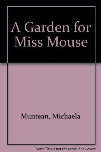 9780819310842: A Garden for Miss Mouse