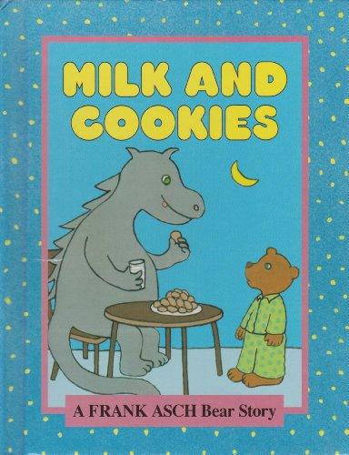 9780819310880: Milk and Cookies: A Frank Asch Bear Story
