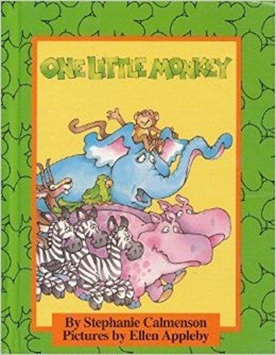 One Little Monkey (A Parents Magazine Read Aloud Original): Calmenson, Stephanie
