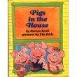 9780819311115: Pigs in the House (A Parents Magazine Read Aloud Original)