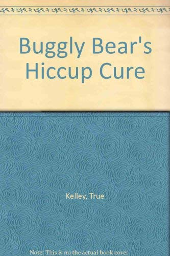 9780819311146: Buggly Bear's Hiccup Cure
