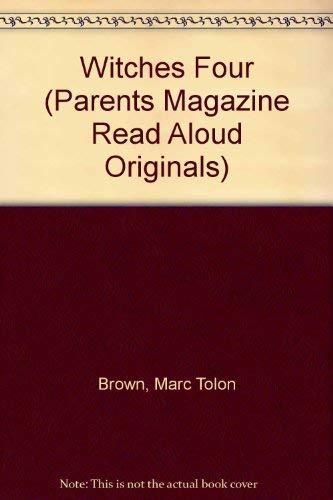 9780819311429: Witches Four (Parents Magazine Read Aloud Originals)