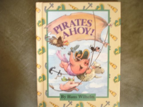 9780819311627: Pirates Ahoy! (Parents Magazine Read Aloud Original)