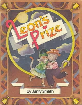 Leon's Prize (A Parents Magazine Read Aloud: Jerry Smath