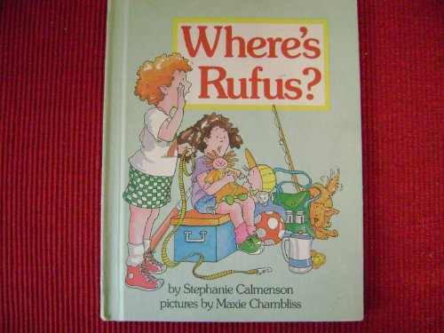 9780819311771: Where's Rufus? (Parents Magazine Read Aloud Original)