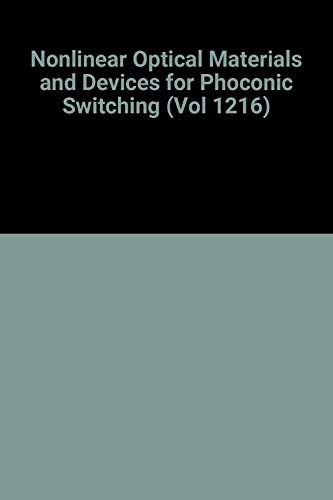 9780819402578: Nonlinear Optical Materials and Devices for Phoconic Switching (Vol 1216)
