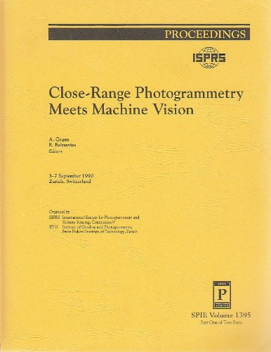 9780819404411: Close-Range Photogrammetry Meets Machine Vision (Proceedings of SPIE- The International Society for Optical Engineering) (2 Volume Set)