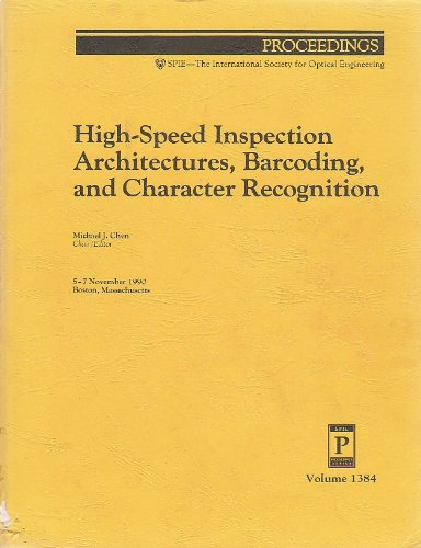 9780819404510: High-Speed Inspection Architectures, Barcoding, and Character Recognition (Proceedings of Spie)