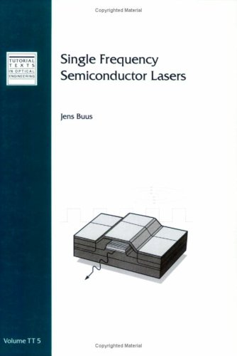 9780819405357: Single Frequency Semiconductor Lasers (Tutorial texts in optical engineering)