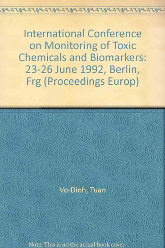 International Conference on Monitoring of Toxic Chemicals: Vo-Dinh, Tuan