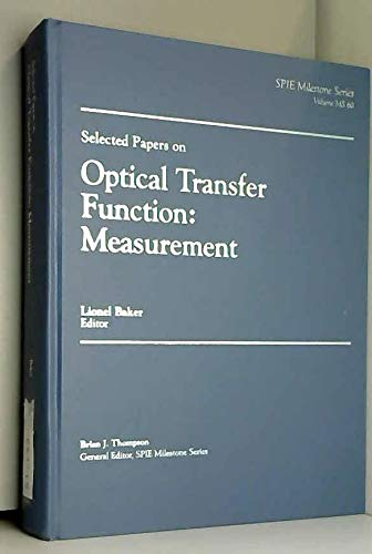 9780819409959: Selected Papers on Optical Transfer Function: Measurement (S P I E Milestone Series)