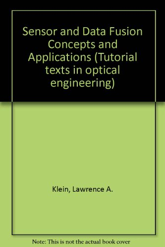 9780819412270: Sensor and Data Fusion Concepts and Applications (Tutorial Texts in Optical Engineering)